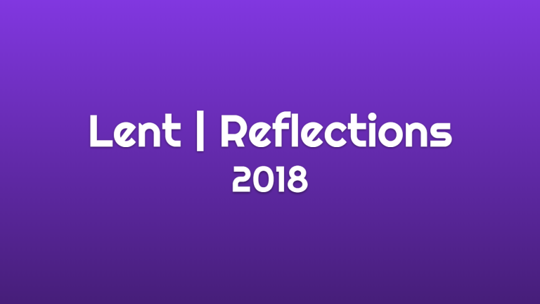 Lent Reflections 2018 - Full Text 2